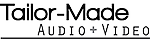 Tailor-Made Audio & Video, Inc.