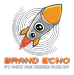 Brand Echo Media Solutions LLC