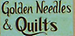Golden Needles & Quilts