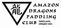 Who we support!  Amazon Dragons Paddling Club