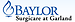Baylor Surgicare at Garland