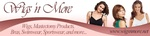 Wigs 'n More Mastectomy Boutique Inc. / Tangles Hair Salon & Day Spa