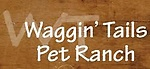 WAGGIN' TAILS PET RANCH - Charter Silver Member