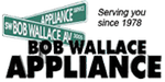 Bob Wallace Appliance Sales & Service, Inc.