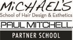 Michael's School of Hair Design & Esthetics - Paul Mitchell Partner School