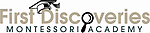 First Discoveries Montessori Academy