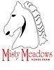 Misty Meadows Horse Farm LLC