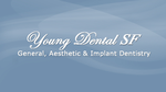Young Dental SF