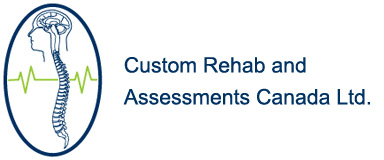 Custom Rehab and Assessments Canada Ltd