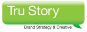 Tru Story Brand Strategy & Creative