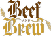 Beef & Brew