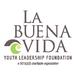 La Buena Vida Youth Leadership Foundation