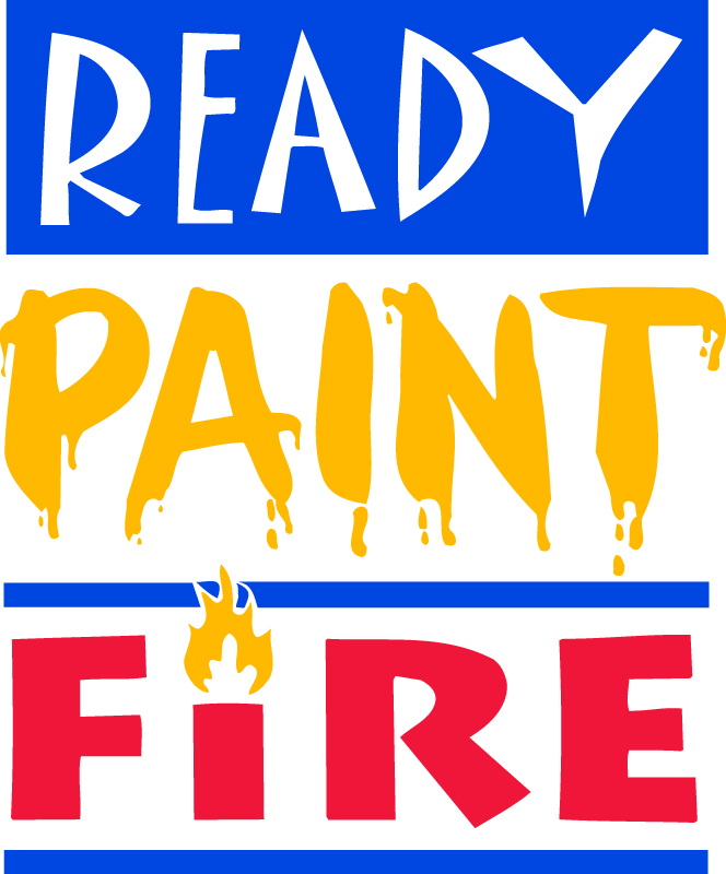 READY, PAINT, FIRE!