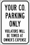 Parking Lot and Traffic Control Signs