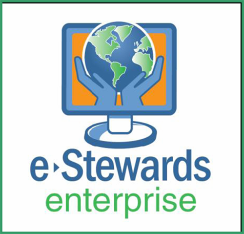 We're an e-Stewards Enterprise - Think Local, Simple and Sustainable!