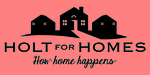 Holt for Homes, Inc.