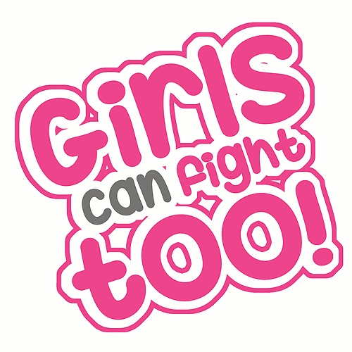 Girls Can Fight Too!: Self-Defense for Girls 4 & Up