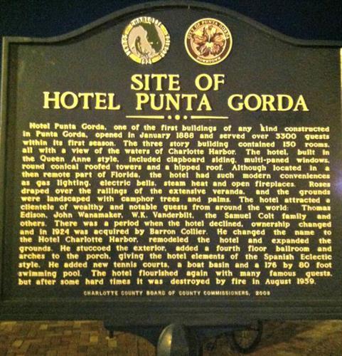 Hotel Punta Gorda had very famous visitors
