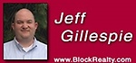 Jeff Gillespie- Block & Associates Realty