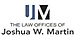 The Law Offices of Joshua W Martin