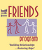 The Friends Program