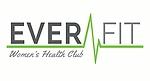 Ever Fit, LLC - Women's Health Club