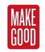 Make Good Group, LLC