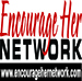 Encourage Her Network