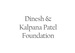Dinesh and Kalpana Patel Foundation