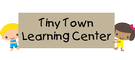 Tiny Town Learning Center