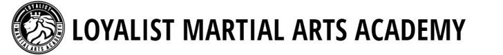 Loyalist Martial Arts Academy