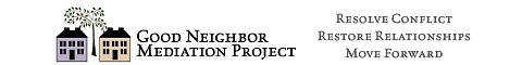 Good Neighbor Mediation Project