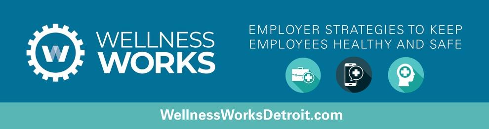 Detroit Regional Chamber Wellness Works Program