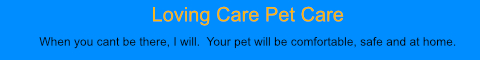 Loving Care Pet Care
