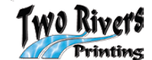 TWO RIVERS PRINTING