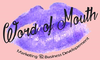 Word of Mouth Marketing & Business Development