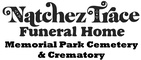 Natchez Trace Funeral Home, Cemetery & Crematory