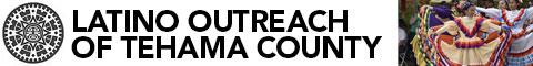 Latino Outreach of Tehama County