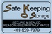 Safe Keeping Storage - Redcliff