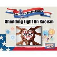 Shedding Light On Racism