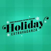 2021 Business After Hours Holiday Extravaganza