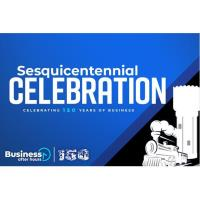 Business After Hours - Brainerd Sesquicentennial Celebration!