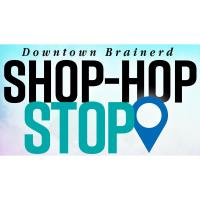 Shop Hop - Downtown Brainerd