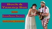 Buck & Tammy Sue Live @ Roundhouse Brewery