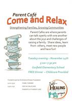 Parent Cafe' ~ Come and Relax