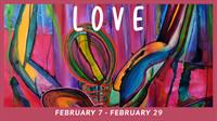 LOVE Exhibition Opening Reception