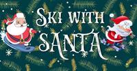 Snowtube or Ski with Santa!