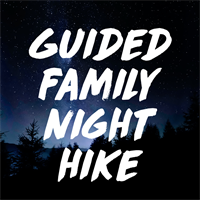 Guided Night Hike (August)