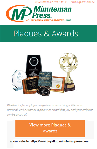 Client, Employee, and Volunteer 3-D Awards, Plaques, Trophies - when that special Person needs recognition. https://www.puyallup.minutemanpress.com/products-services/plaques-awards.html
