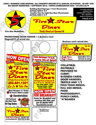 Logo's, Business Cards,Door Hangers,  Banners, & Sign Displays also website graphics.